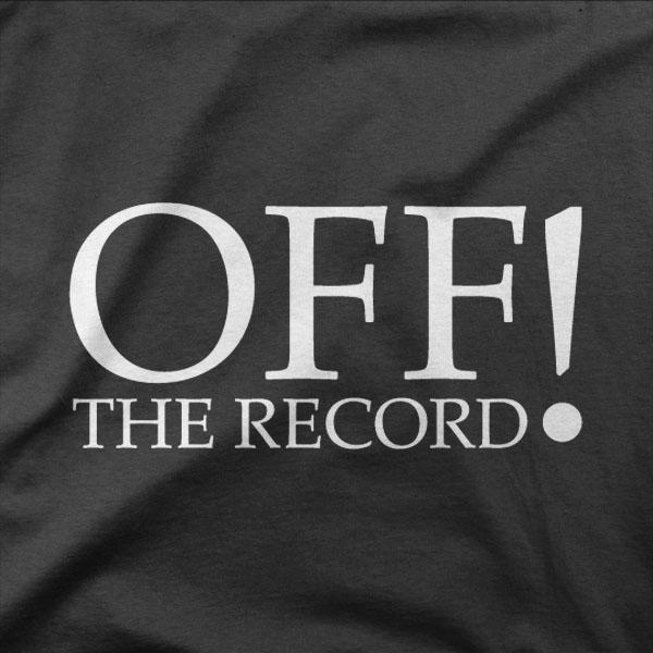 Design OFF the record