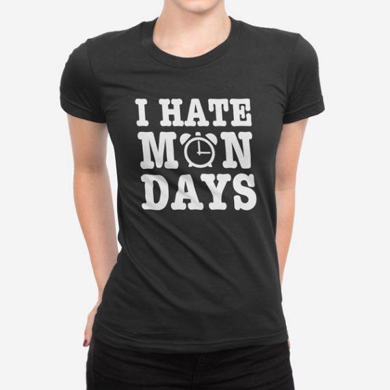 Ženska kratka majica I Hate Mondays