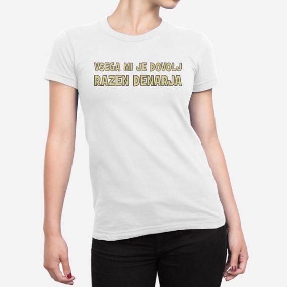 Ženska kratka majica Vsega mi je dovolj razen denarja