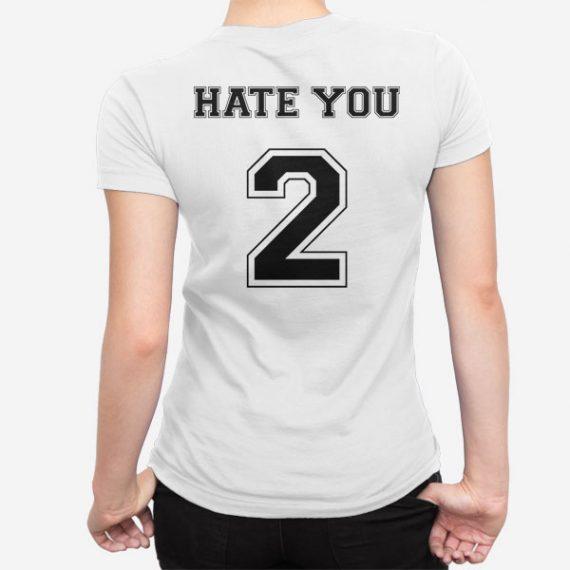 Ženska kratka majica Hate You 2