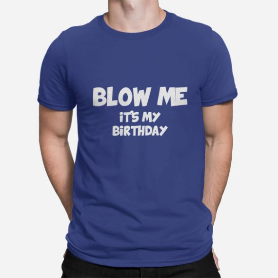 Blow me its my birthday