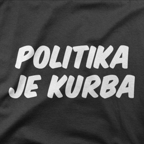 Majica Politika je kurba